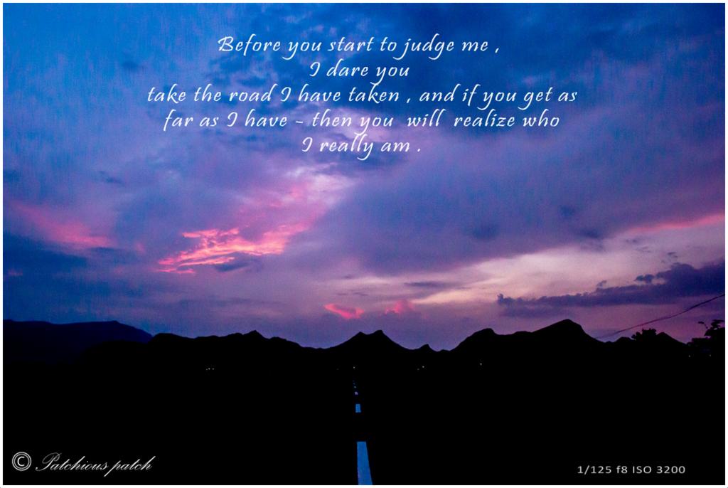 Don't judge me…