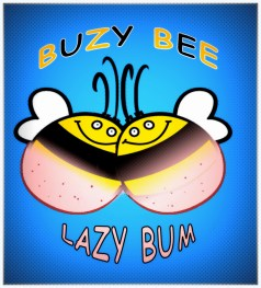 BuzyBee Or LazyBum