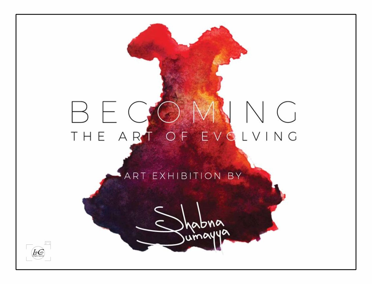 At the Art Exhibition- Becoming -The art ofEvolving